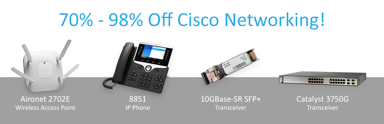 70% to 90% off Cisco Networking